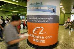 Alibaba.com, based in the eastern city of Hangzhou, has grown into one of China's largest Internet companies