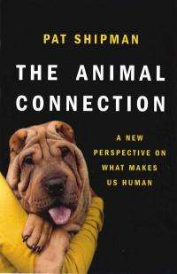The Animal Connection -- a new perspective on what makes us human
