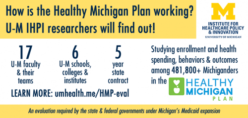 How is Michigan's new Healthy Michigan Plan working? New 5-year U-M study will find out