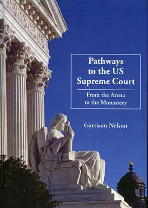 Path to Supreme Court Runs Through 'Judicial Monastery'