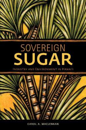 The Rise and Fall of Sugar in Hawai'i