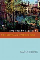 The social and political impact of an everyday utopia