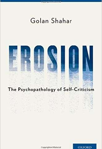 Ben-Gurion U. researcher reveals that self-criticism can be lethal in new book
