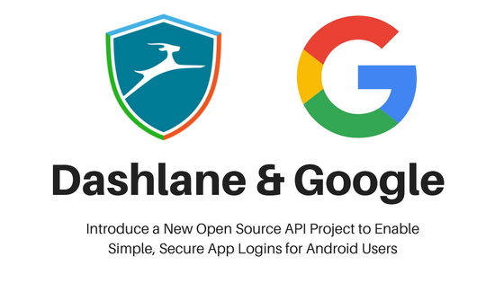 Dashlane, Google in open source password manager project