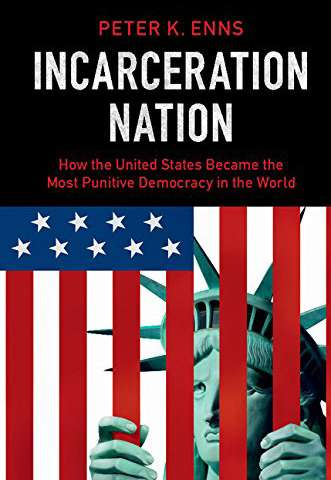 New book sheds light on high U.S. incarceration rate
