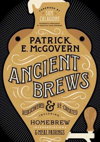 'Ancient Brews' révèle une savoureuse histoire de l'alcool
