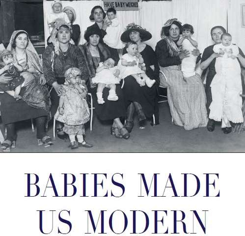Baby steps: Researcher's new book examines role of infants in modernizing american society