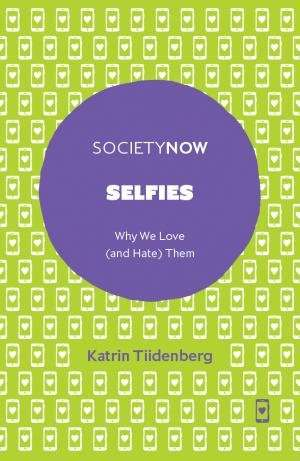 Selfies—why we love (and hate) them