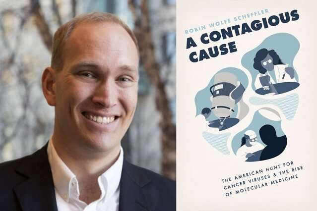 Book examines the circuitous history behind the investigation of cancer as a contagious illness