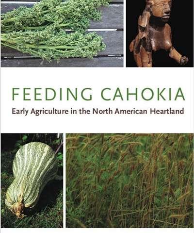 Women shaped cuisine, culture of ancient Cahokia