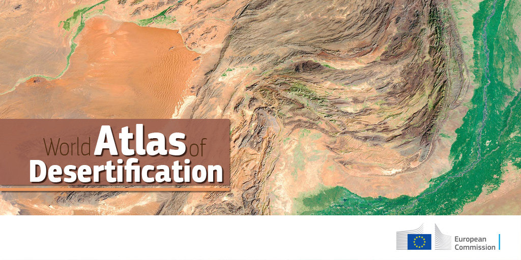 World Atlas Of Desertification    Rethinking Land Degradation And  Sustainable Management. Credit: 2018, EU