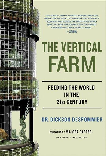 Vertical Farm Envisions Tall Future For Farming